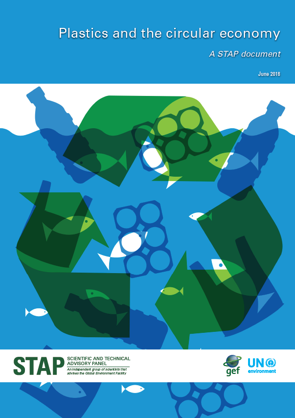 Plastics and the circular economy GEF UNEP STAP Shifting Paradigms Global Environment Facility advisory report oceans